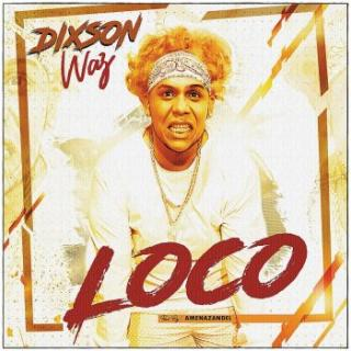 Dixson Waz – Loco