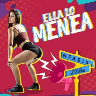 Nfasis – Ella Lo Menea