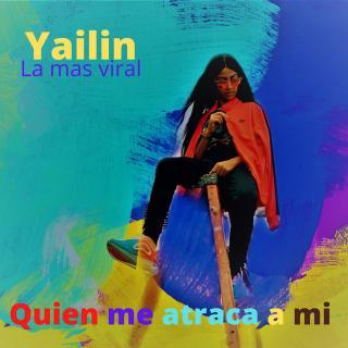 Yailin La Mas Viral – Quien Me Atraca A Mi
