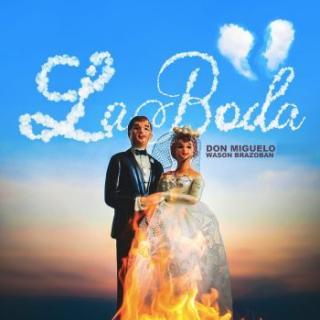 Don Miguelo Ft Wason Brazoban – La Boda