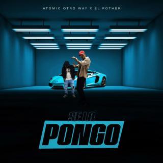 El Fother Ft Atomic Otro Way – Se Lo Pongo