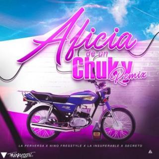 Nino Freestyle Ft La Perversa, Secreto El Biberon, La Insuperable – Aficia De Un Chuky (Remix)