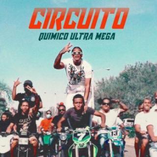Quimico Ultra Mega – Circuito