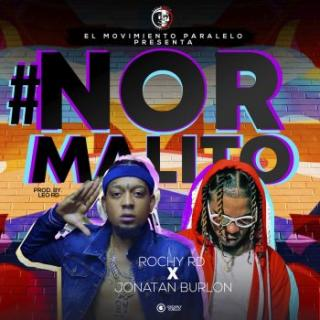 Rochy RD Ft Jonatan Burlon – Normalito (Remix)
