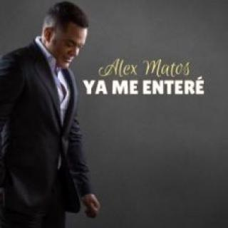 Alex Matos – Ya Me Entere