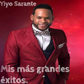 Yiyo Sarante – Mis Mas Grandes Éxitos (2020)