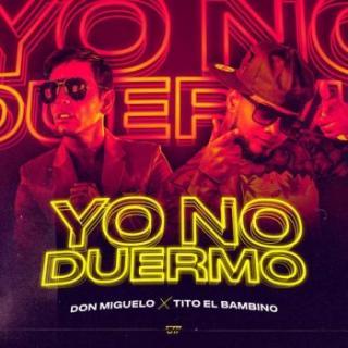 Don Miguelo Ft Tito El Bambino – Yo No Duermo