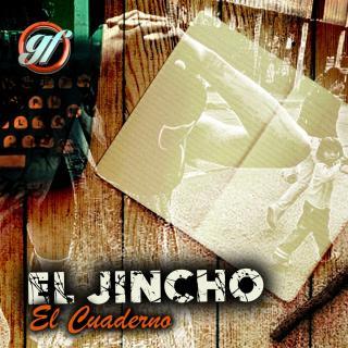 El Jincho – El Cuaderno