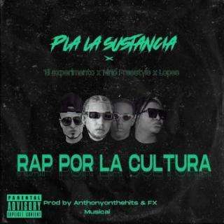Nino Freestyle Ft El Experimento, Pla La Sustancia, Lopes – Rap Por La Cultura