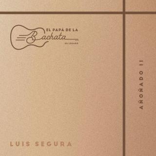 Luis Segura Ft Luis Vargas – Las Del Rey Supremo