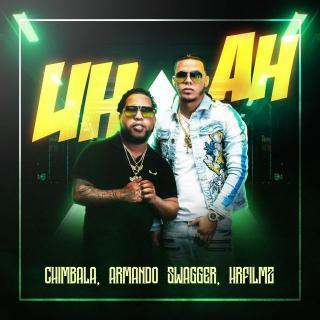 Chimbala Ft Armando Swagger, Hrfilmz – Uh Ah