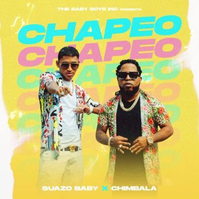 Suazo Baby Ft Chimbala – Chapeo Chapeo