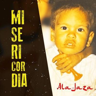 Ala Jaza – Misericordia