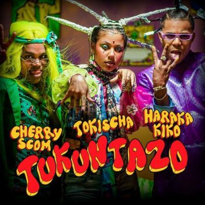 Tokischa Ft El Cherry Scom, Haraca Kiko – Tukuntaso