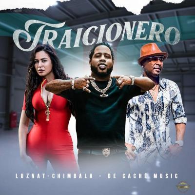 Chimbala Ft De Cache Music, Luznat – Traicionero