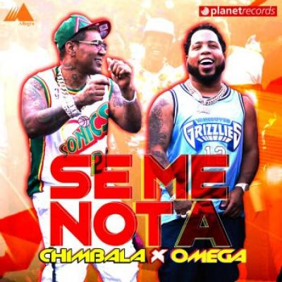 Chimbala Ft Omega El Fuerte – Se Me Nota (Agarrame)