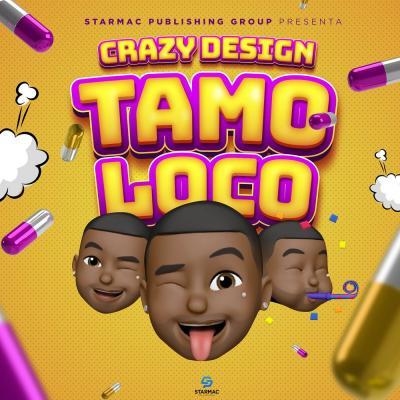 Crazy Design – Tamo Loco