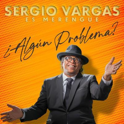 Sergio Vargas – Si Pudiera Decidir