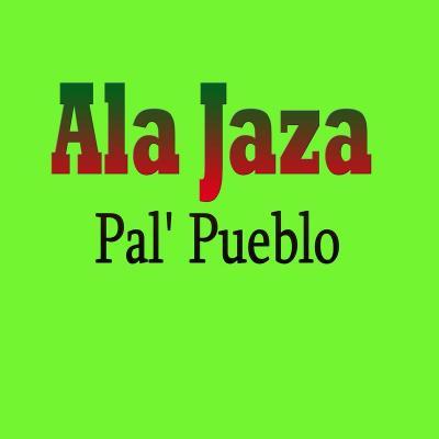 Ala Jaza – A Donde Bayas