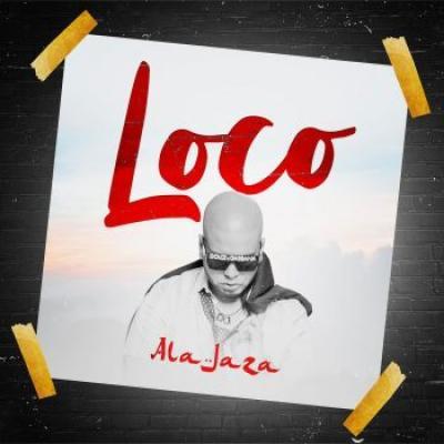 Ala Jaza – Loco