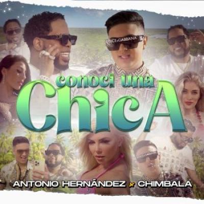 Antonio Hernández Ft Chimbala – Conocí A Una Chica