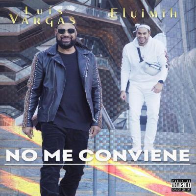 Luis Vargas Ft Eluimih – No Me Conviene