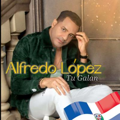 Alfredo López Tu Galán – Dominicano Soy (2021)